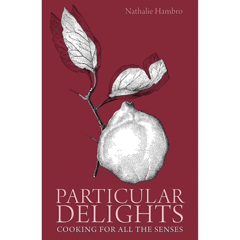 Nathalie Hambro Particular Delights